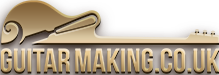 GuitarMaking.co.uk